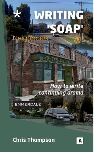 9781842851180: Writing 'soap': How to Write Continuing Drama (Aber Creative Writing Guides)