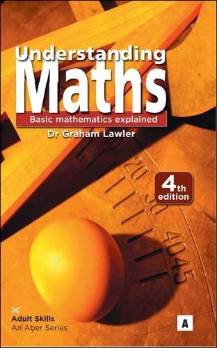 9781842852651: Understanding Maths: Basic Mathematics Explained