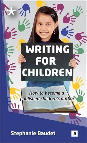 Writing for Children: Baudet, Stepahnie