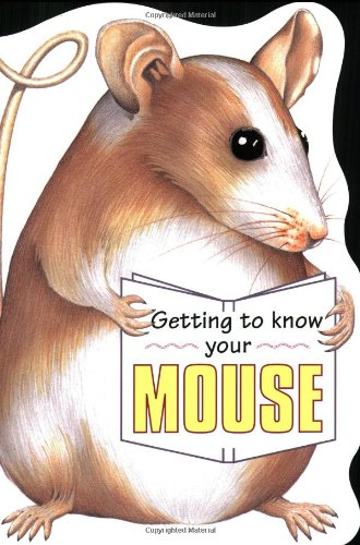 9781842860434: Getting to Know Your Mouse