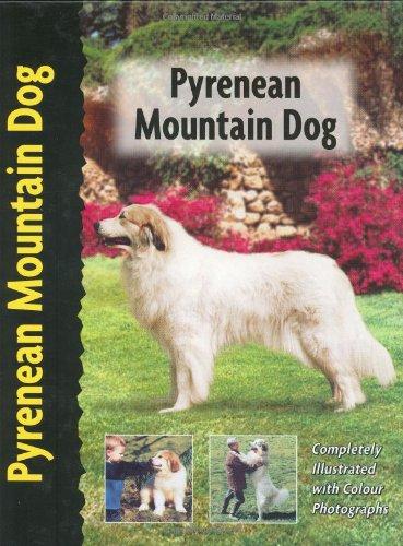 9781842860595: Pyrenean Mountain Dog (Berger des Pyrenees) (Pet Love)