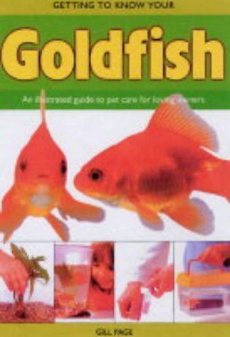 9781842860892: Getting to Know Your Goldfish