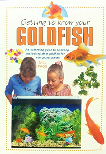 9781842861134: Getting To Know Your Goldfish (Getting to Know)