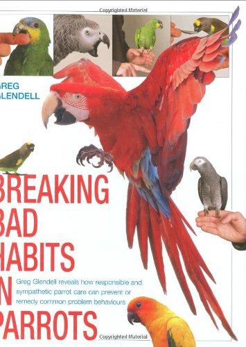 9781842861653: Breaking Bad Habits in Parrots