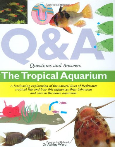 9781842861660: Questions and Answers: The Tropical Aquarium (Questions & Answers)