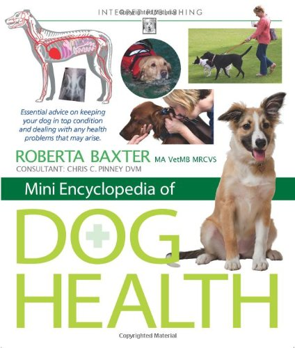 Mini Encyclopedia of Dog Health: Baxter, Roberta