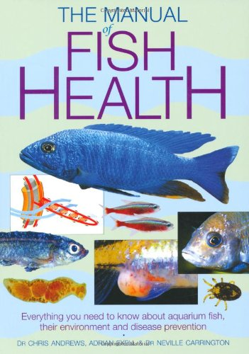 The Manual of Fish Health (Interpet Manual): Dr Neville Carrington,