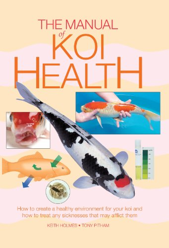 9781842862377: The Manual of Koi Health - How to create a healthy environment for your koi and how to treat any sicknesses that may affect them