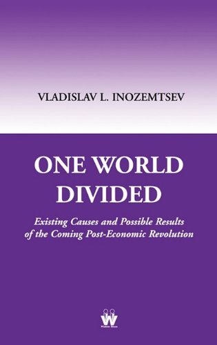9781842901786: One World Divided: Existing Causes and Possible Results of the Coming Post-Economic Revolution