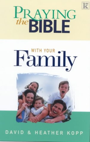 9781842910184: Praying the Bible with Your Family