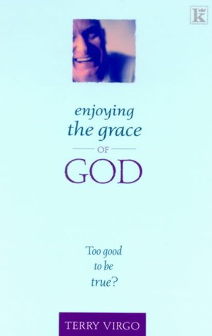 Enjoying the Grace of God (1842910809) by Virgo, Terry