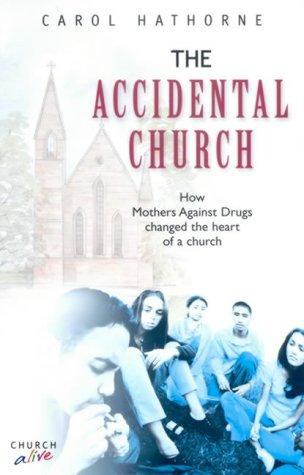 9781842911013: The Accidental Church