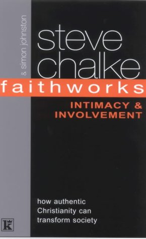 9781842911181: Faithworks: Intimacy and Involvement