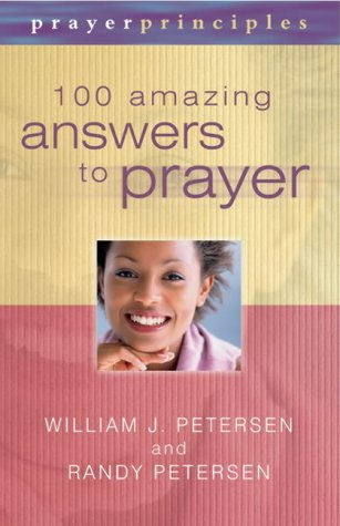9781842911358: 100 Amazing Answers to Prayer