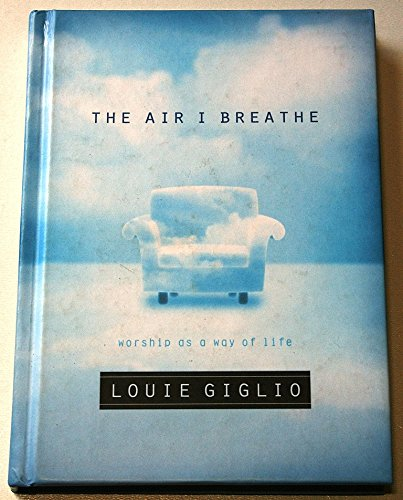 The Air I Breath
