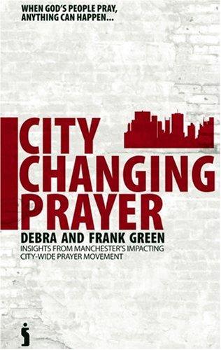 9781842912188: City-changing Prayer