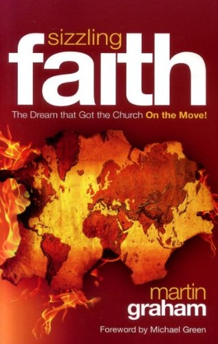 Sizzling Faith (1842912836) by Martin Graham