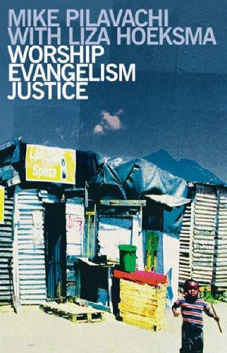 9781842912843: Worship, Evangelism, Justice