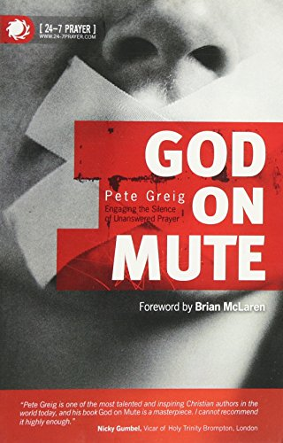 9781842913178: God on Mute. Engaging the Silence of Unanswered Prayer