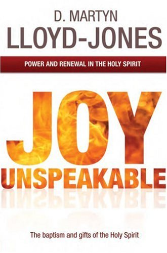 Joy Unspeakable: Power and Renewal in the