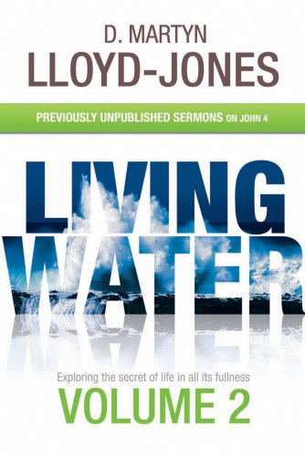 9781842914120: Living Water Volume 2. Previously Unpublished Sermons on John 4