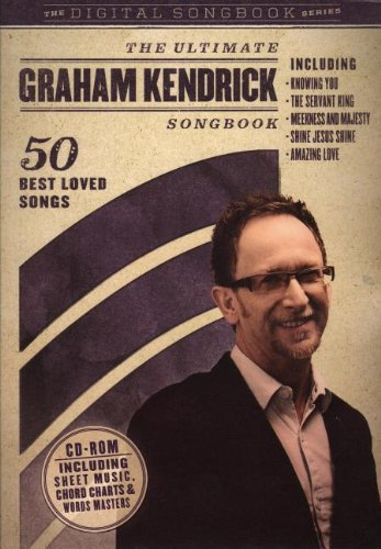 9781842914243: The Ultimate Graham Kendrick Songbook (Digital Songbooks)