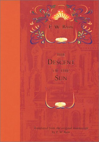 9781842930021: The Descent of the Sun (Indian Stories of F.W.Bain)