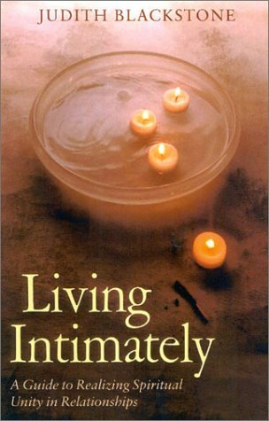 9781842930335: Living Intimately: A Guide to Realizing Spiritual Unity in Relationships