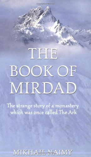 9781842930380: The Book of Mirdad: The Strange Story of a Monastery Which was Once Called The Ark