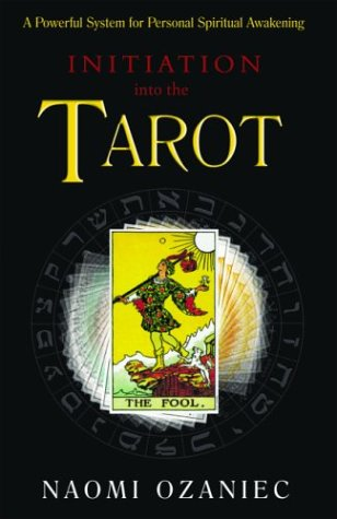 9781842930403: Initiation into the Tarot: A Powerful System for Personal Spiritual Awakening