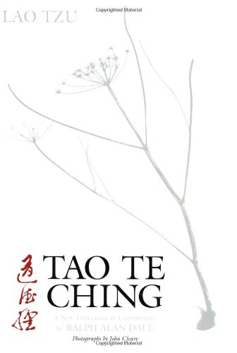 Tao Te Ching: A New Translation and: Ralph Alan Dale