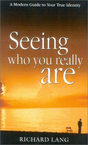 9781842930779: Seeing Who You Really are: A Modern Guide to Your True Identity