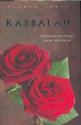 9781842930977: The Kabbalah: The Essential Texts from the Zohar (Sacred Text)