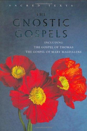9781842930991: The Gnostic Gospels: Including the Gospel of Thomas, the Gospel of Mary Magdalene (Sacred Text)