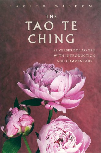 The Tao Te Ching: 81 Verses by: Lao Tzu; Translator-Ralph