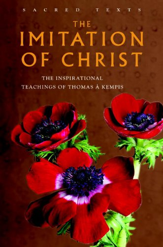 9781842931257: The Imitation of Christ: The Inspirational Teachings of Thomas A. Kempis (Sacred Wisdom)