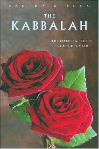 9781842931288: The Kabbalah: The Essential Texts from the Zohar (Sacred Wisdom)