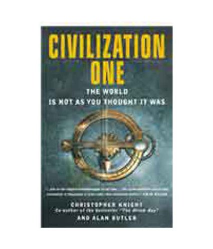 9781842931370: Civilization One: The World is Not As You Thought it Was