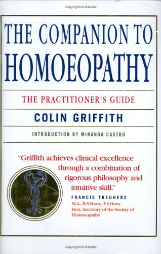9781842931486: The Companion to Homoeopathy: The Practitioner's Guide