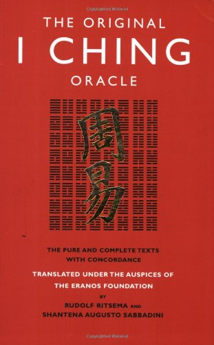 9781842931493: The Original I Ching Oracle: The Pure and Complete Texts with Concordance
