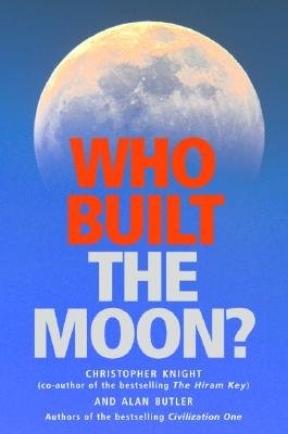 Who Built the Moon (184293158X) by Knight, Christopher; Butler, A.