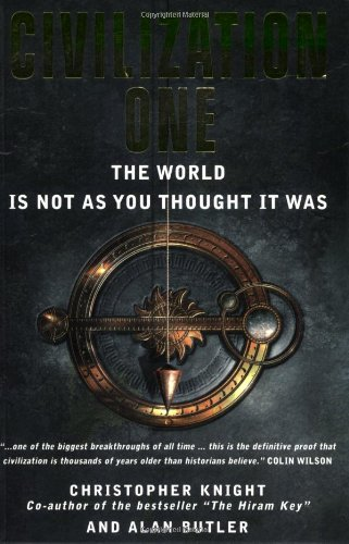 9781842931608: Civilization One: The World Is Not as You Thought It Was