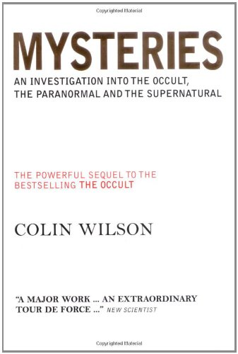 9781842931707: Mysteries: An Investigation into the Occult, the Paranormal and the Supernatural