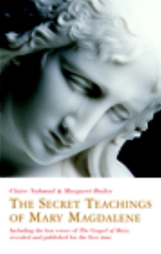 9781842931820: The Secret Teachings of Mary Magdalene: Including the Lost Gospel of Mary, Revealed and Published for the First Time