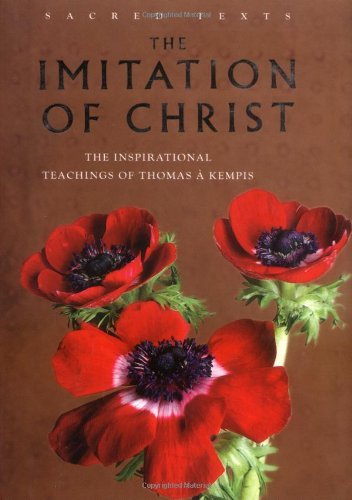 9781842931882: The Imitation of Christ: The Inspirational Teachings of Thomas a Kempis (Sacred Texts)
