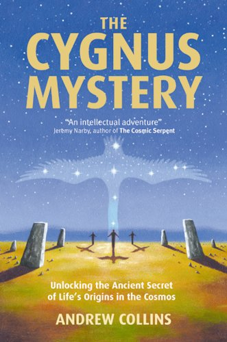 9781842932025: The Cygnus Mystery: Unlocking the Ancient Secret of Life's Origins in the Cosmos