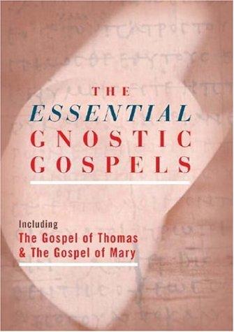 9781842932032: The Essential Gnostic Gospels: Including the Gospel of Thomas & the Gospel of Mary