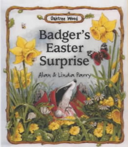 9781842980385: Badger's Easter Surprise (Oaktree Wood)