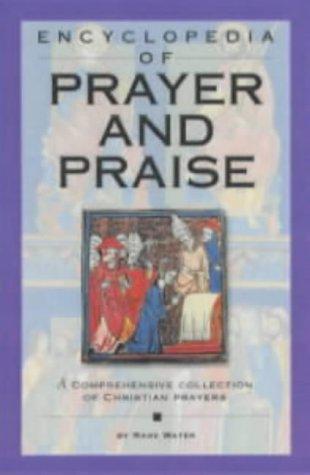 9781842981214: Encyclopedia of Prayer and Praise