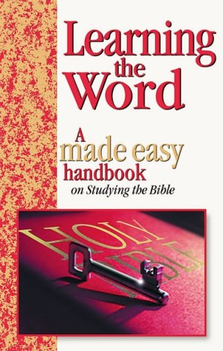 9781842981511: Learning the Word: A Made Easy Handbook on Studying the Bible